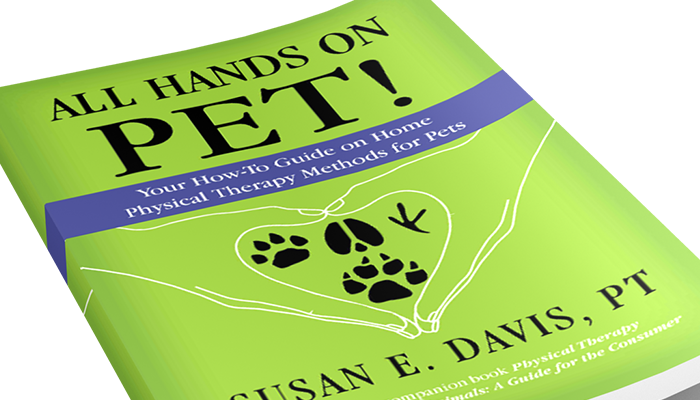 All Hands on Pet: My Foreword to Susan Davis' Book on Physical Therapy